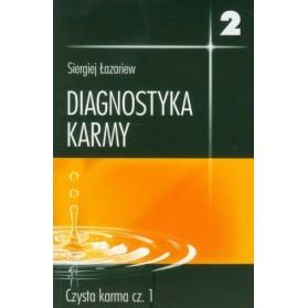 """""""Diagnostyka karmy 2, czysta karma cz.1"""" Siergiej Łazariew"""