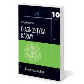 """Diagnostyka karmy 10, """"Kontynuacja dialogu"""",  Siergiej Łazariew"""