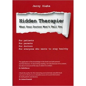 Hidden Therapies: What Your Doctor Won't Tell You